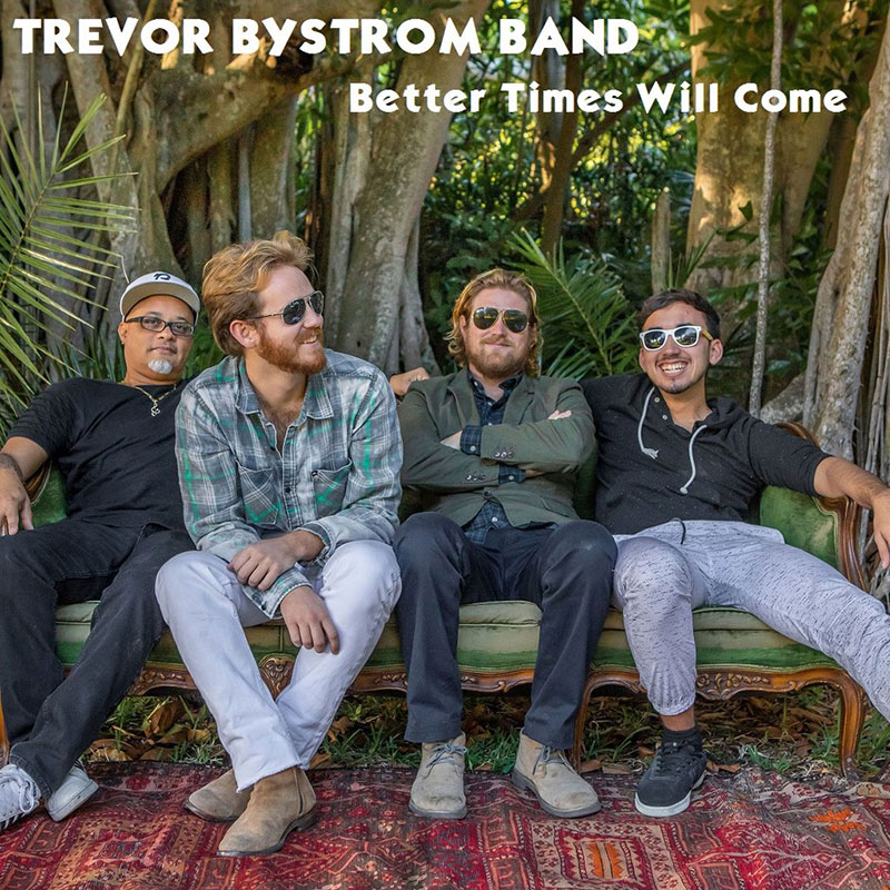 Better Times Will Come by Janis Ian - Performed by Trevor Bystrom Band