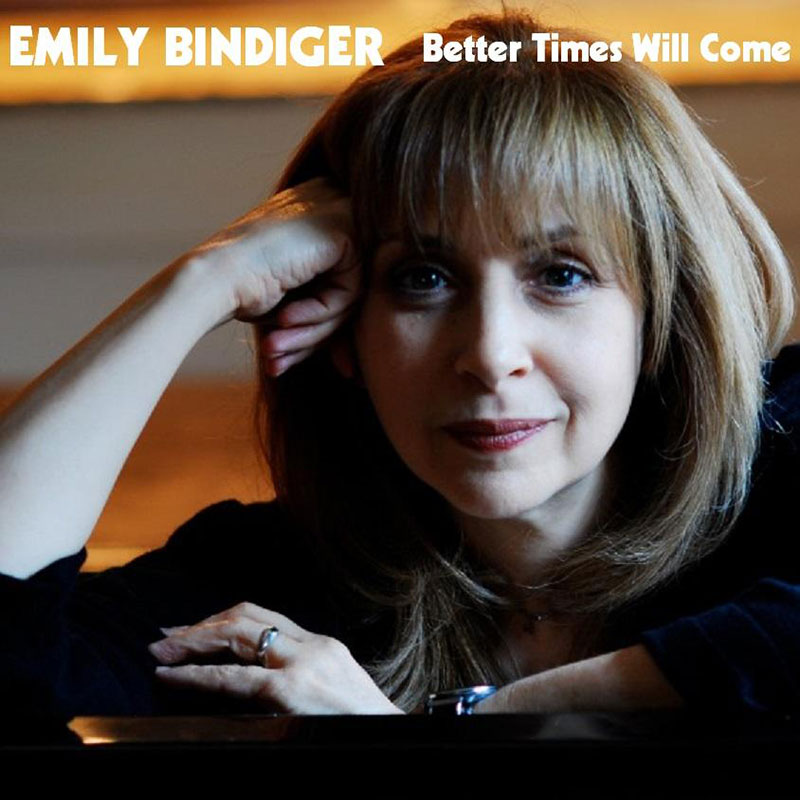 Better Times Will Come by Janis Ian - Performed by Emily Bindiger