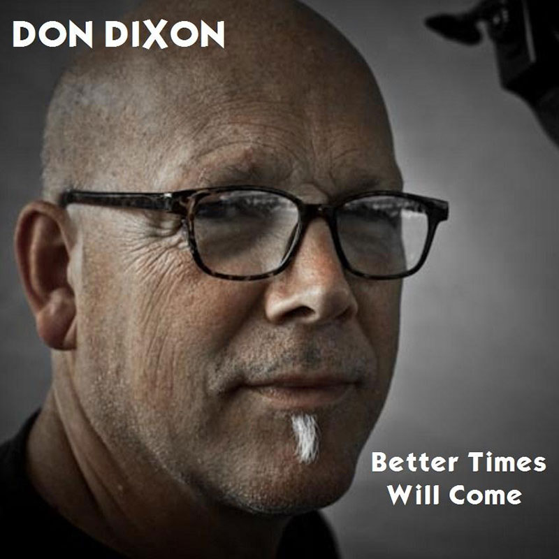Better Times Will Come by Janis Ian - Performed by Don Dixon