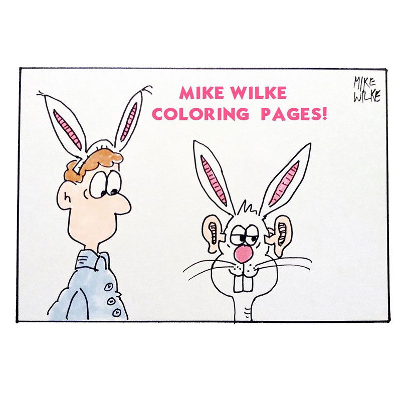 Better Times Will Come Coloring Pages - Mike Wilke
