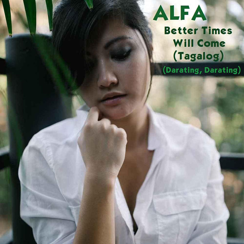Better Times Will Come by Janis Ian - Performed by Alfa
