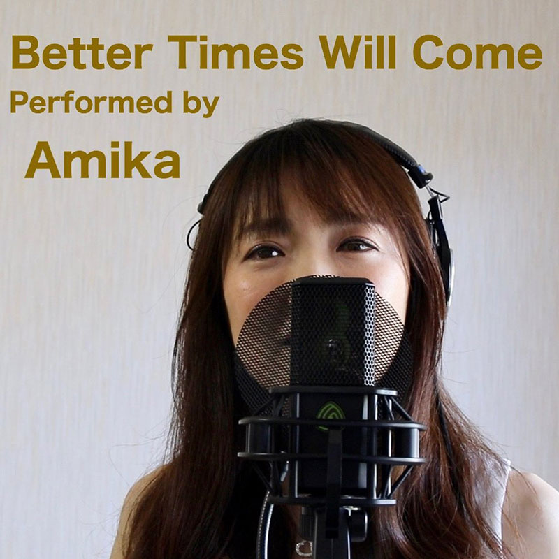 Better Times Will Come by Janis Ian - Performed by Amika