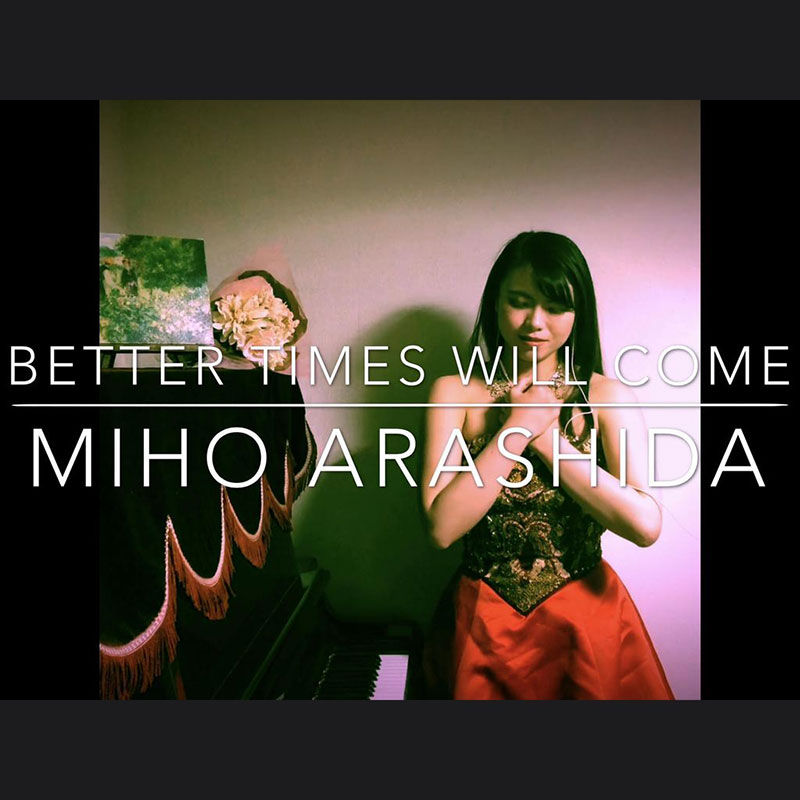 Better Times Will Come by Janis Ian - Performed by Miho Arashida