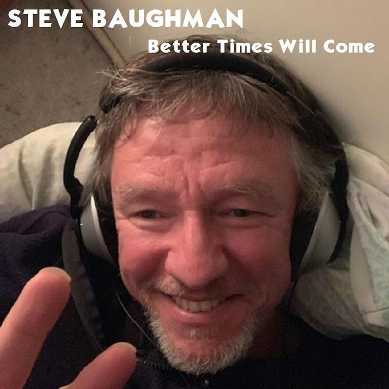 Better Times Will Come by Janis Ian - Performed by Steve Baughman