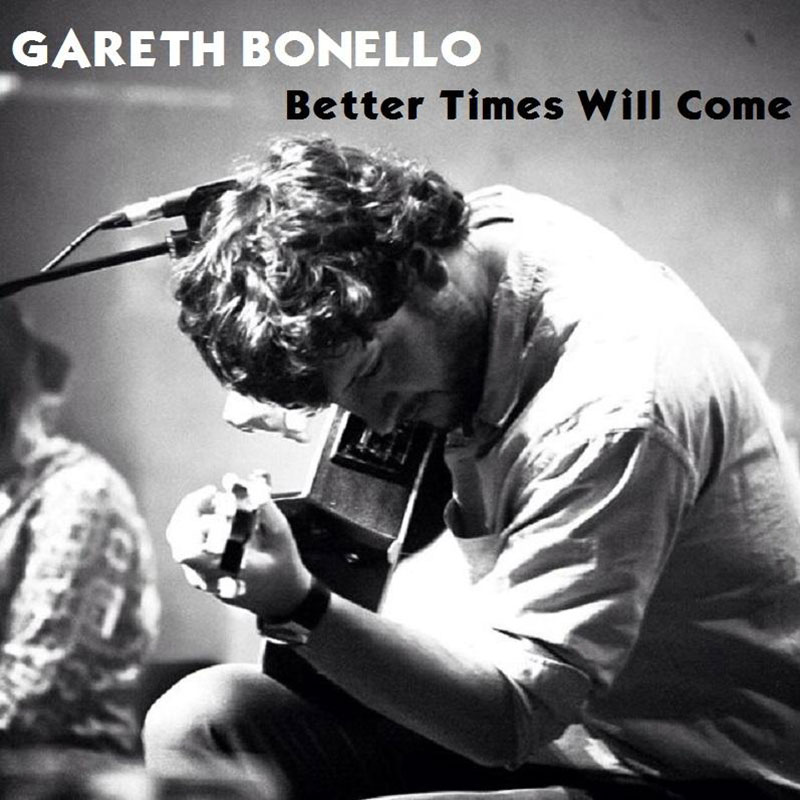 Better Times Will Come by Janis Ian - Performed by Gareth Bonello