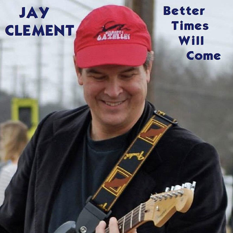 Better Times Will Come by Janis Ian - Performed by Jay Clement