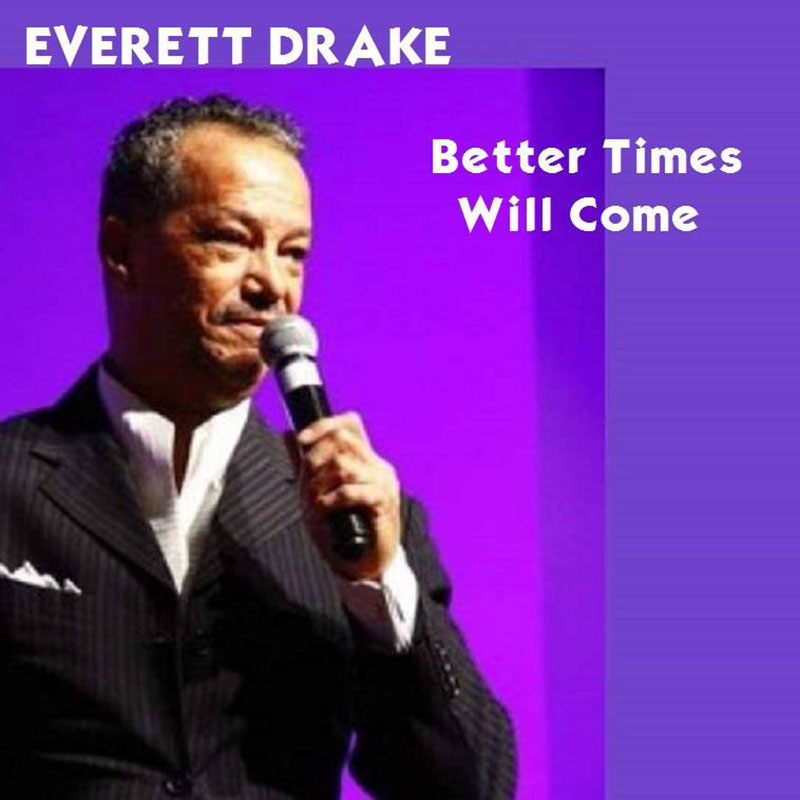 Better Times Will Come by Janis Ian Performed by Everett Drake