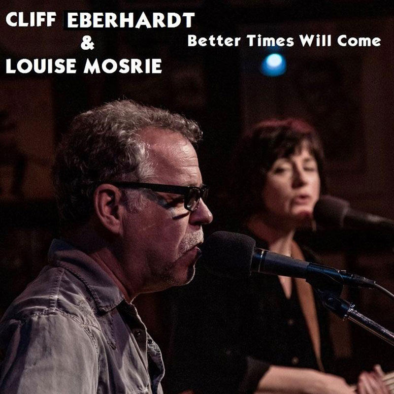 Better Times Will Come by Janis Ian - Performed by Cliff Eberhardt & Louise Mosrie