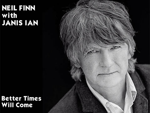 Better Times Will Come by Janis Ian - video by Neil Finn