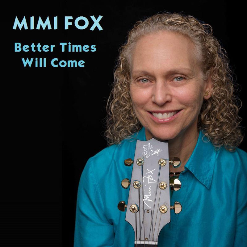 Better Times Will Come by Janis Ian - Performed by Mimi Fox