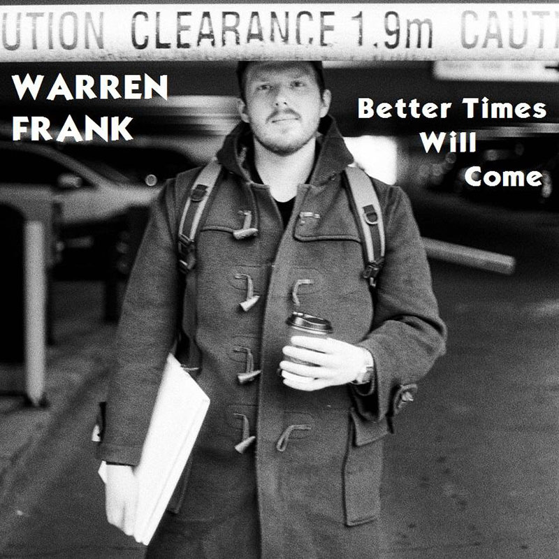Better Times Will Come by Janis Ian - Performed by Warren Frank