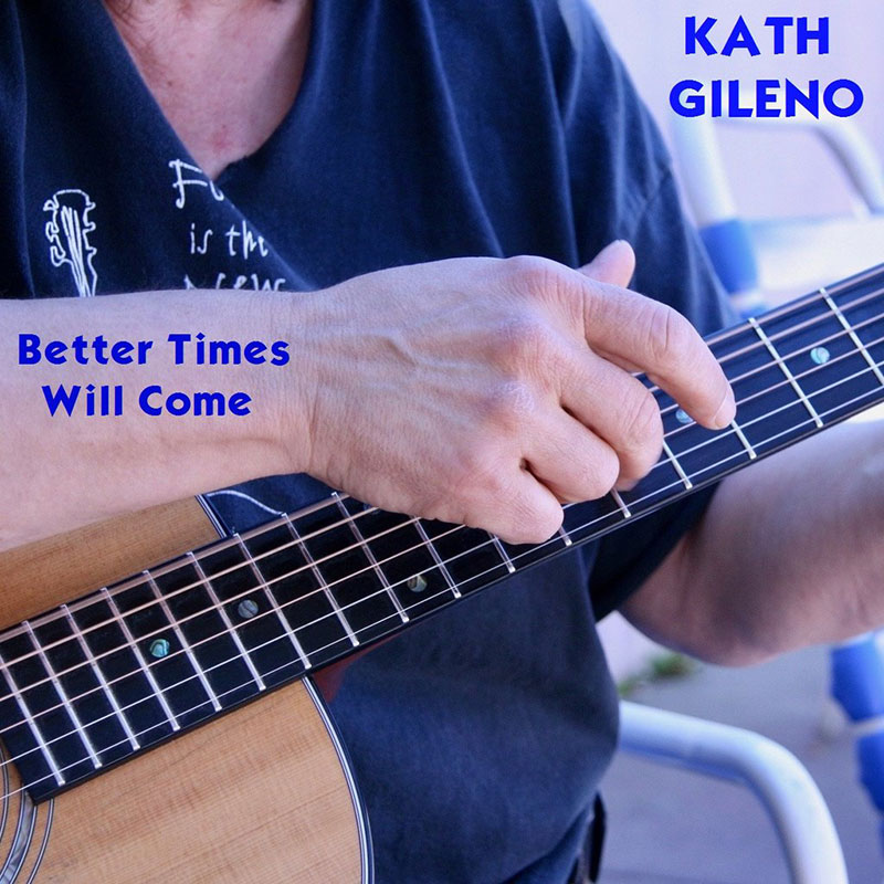 Better Times Will Come by Janis Ian Performed by Kath Gileno