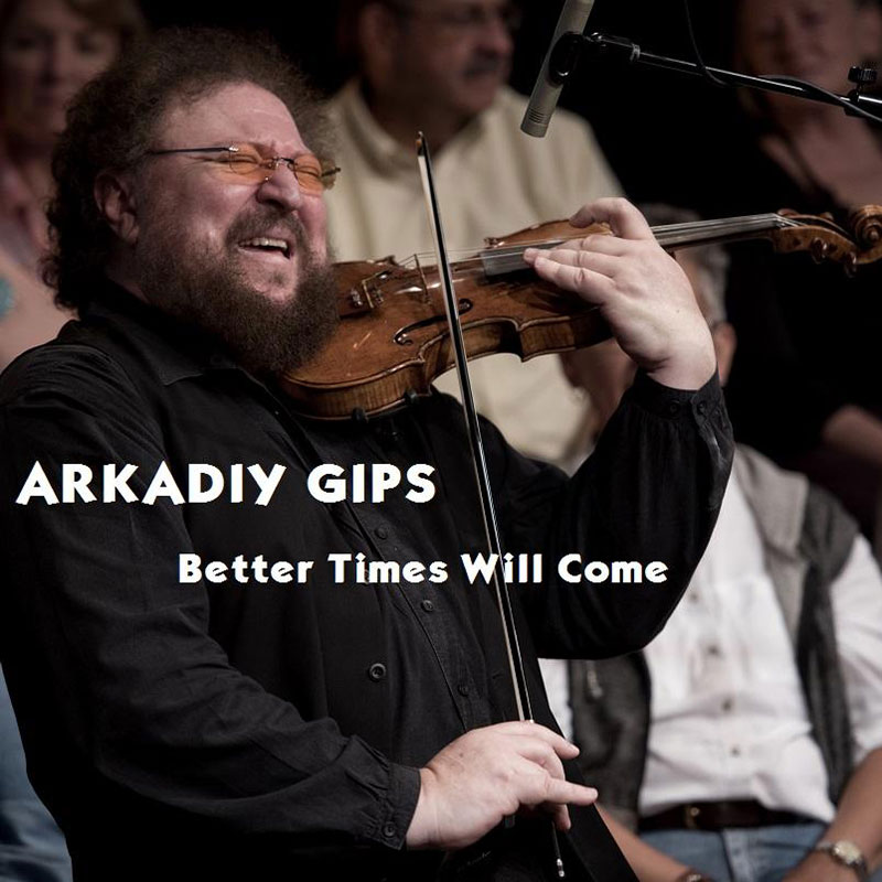Better Times Will Come by Janis Ian - Performed by Arkadiy Gips