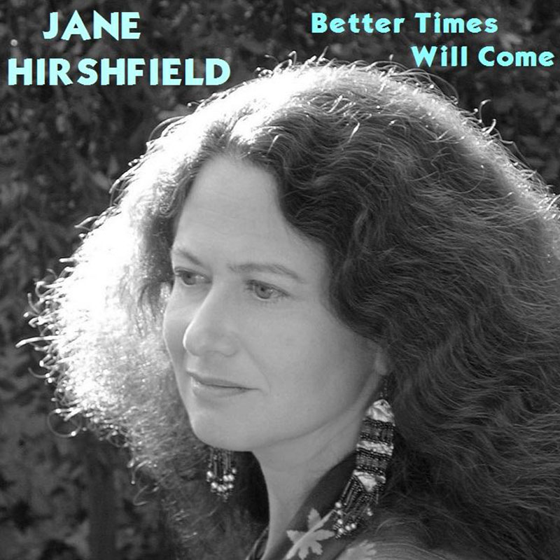 Better Times Will Come by Janis Ian - Performed by Jane Hirshfield