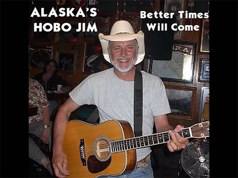 Better Times Will Come by Janis Ian video by Alaska's Hobo Jim