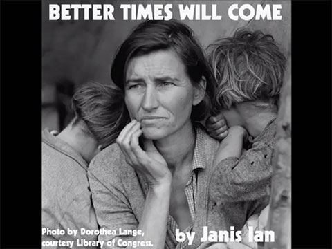 Better Times Will Come by Janis Ian video by Janis Ian
