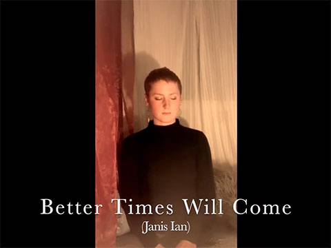 Better Times Will Come by Janis Ian video by Natalie Jackson
