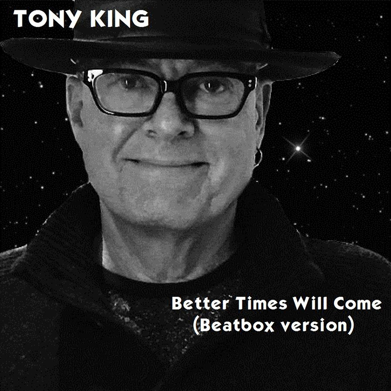 Better Times Will Come by Janis Ian Performed by Tony King
