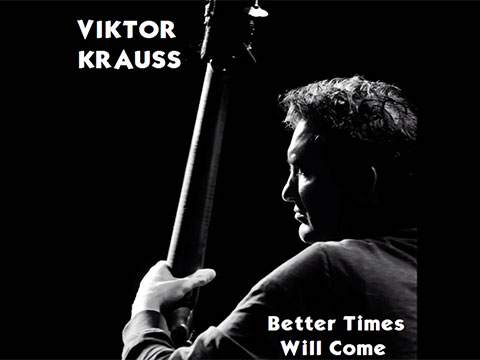 Better Times Will Come by Janis Ian video by Viktor Krauss