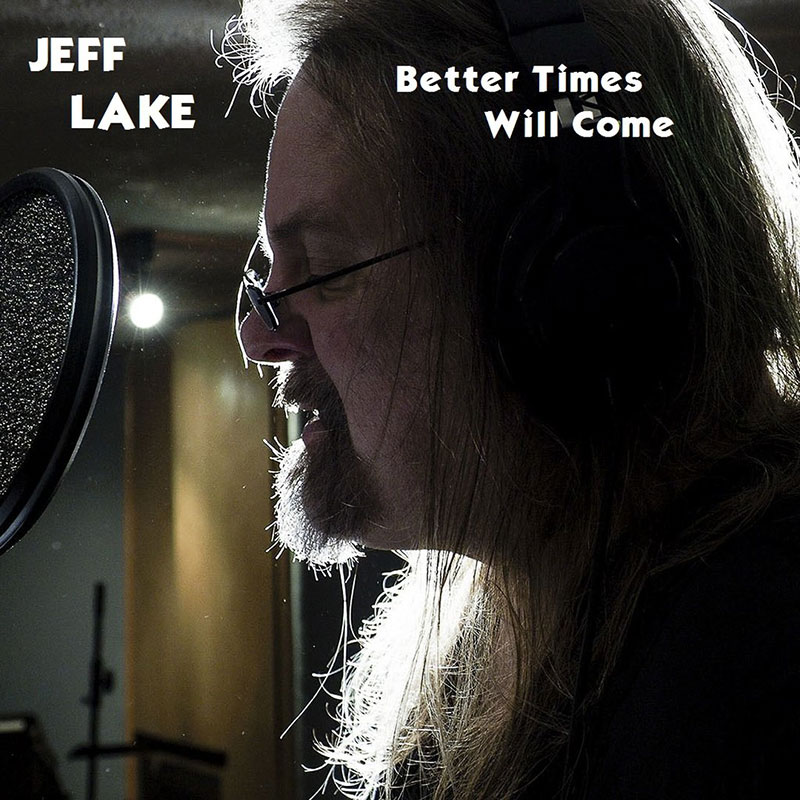 Better Times Will Come by Janis Ian - Performed by Jeff Lake