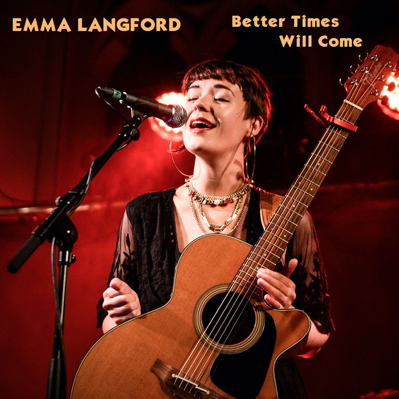 Better Times Will Come by Janis Ian Performed by Emma Langford - Cover Photo by Conor Kerr, Belfast