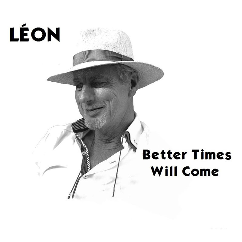Better Times Will Come by Janis Ian - Performed by Léon