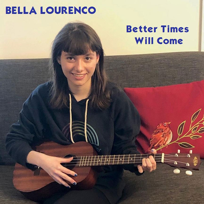Better Times Will Come by Janis Ian Performed by Bella Lourenco