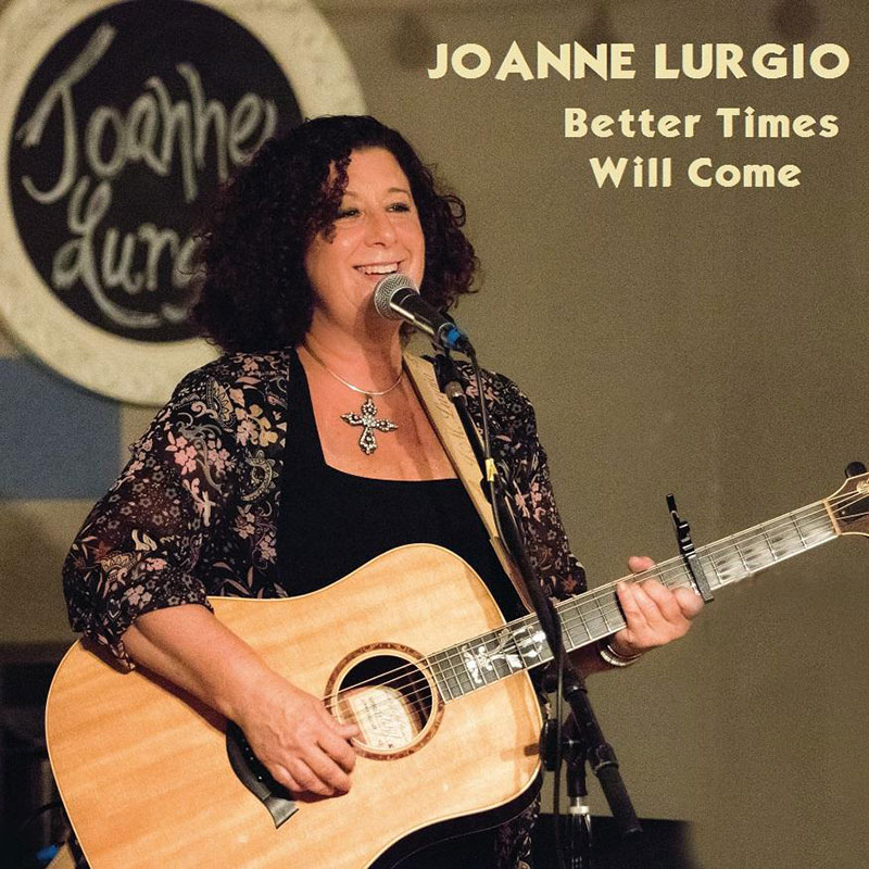 Better Times Will Come by Janis Ian - Performed by Joanne Lurgio