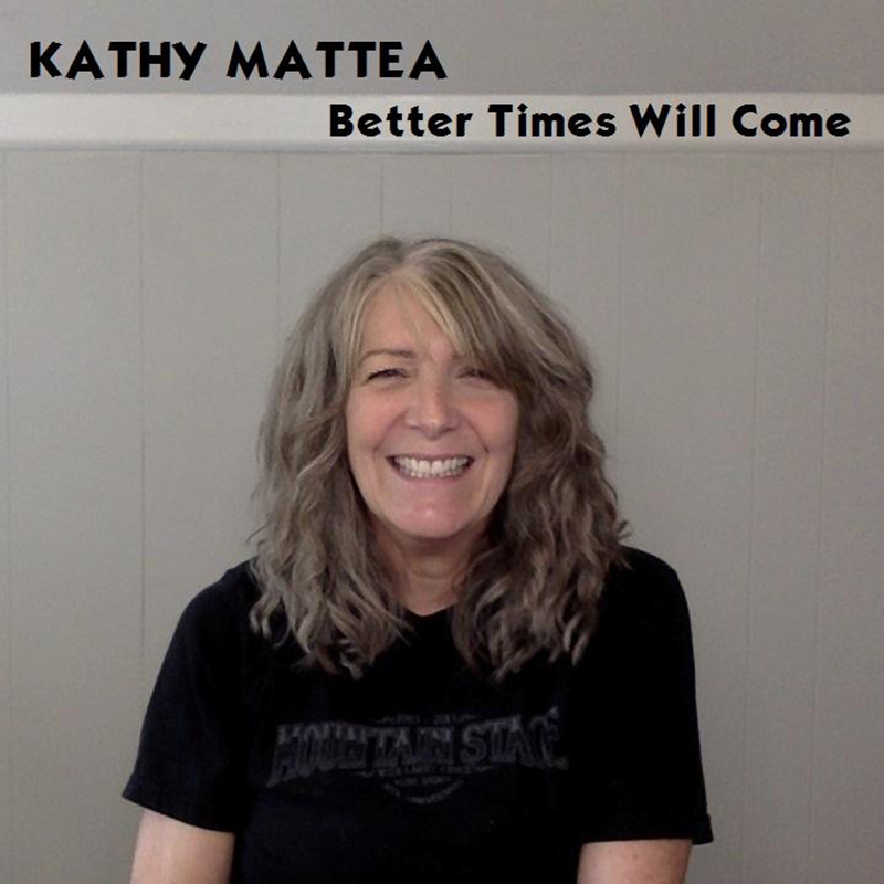 Better Times Will Come by Janis Ian Performed by Kathy Mattea