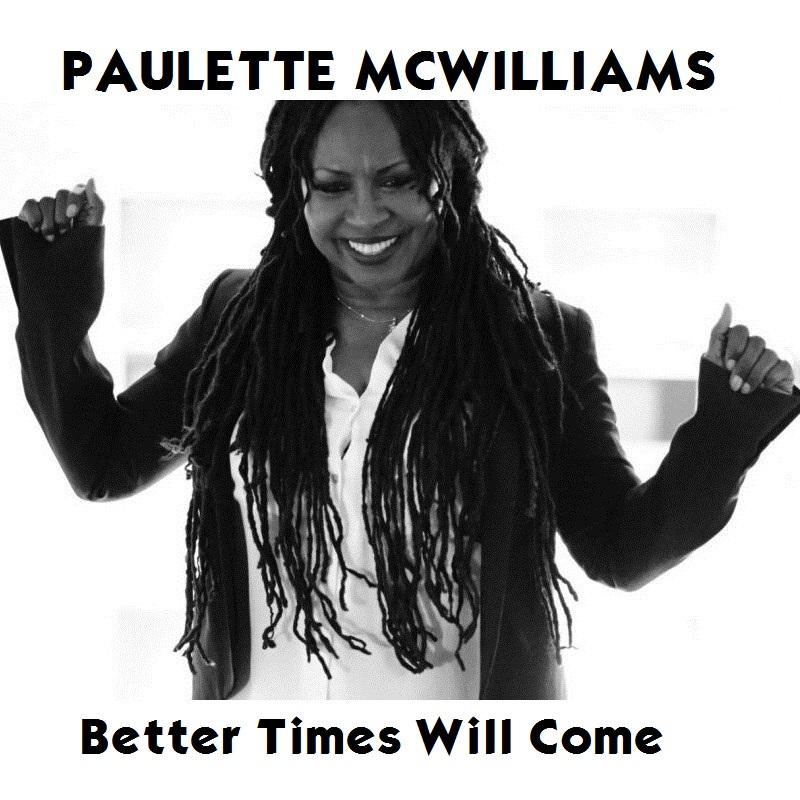 Better Times Will Come by Janis Ian - Performed by Paulette McWilliams