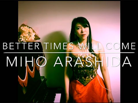 Better Times Will Come by Janis Ian - video by Miho Arashida