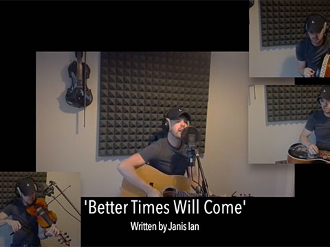 Better Times Will Come by Janis Ian - video by Niall Murphy