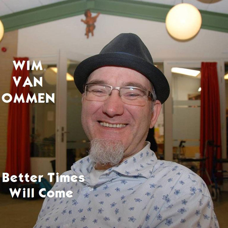 Better Times Will Come by Janis Ian Performed by Wim Van Ommen