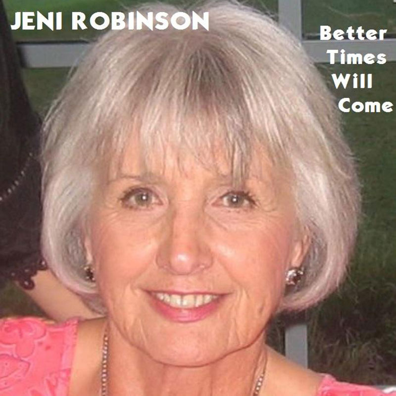 Better Times Will Come by Janis Ian Performed by Jeni Robinson