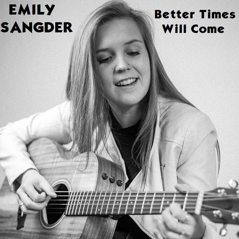 Better Times Will Come by Janis Ian Performed by Emily Sangder
