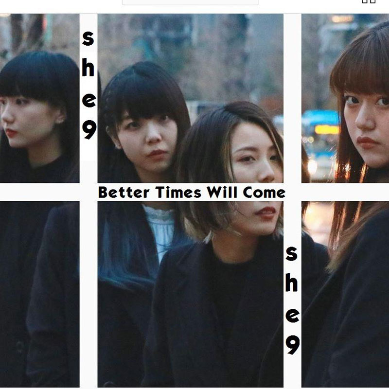 Better Times Will Come by Janis Ian - Performed by she9