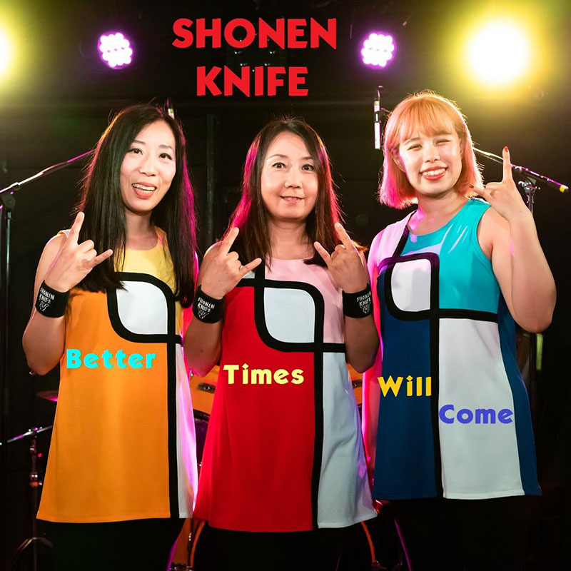Better Times Will Come by Janis Ian Performed by Shonen Knife