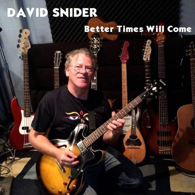 Better Times Will Come by Janis Ian - Performed by David Snider