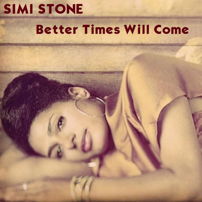 Better Times Will Come by Janis Ian Performed by Simi Stone