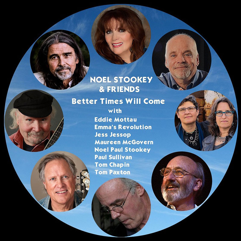 Better Times Will Come by Janis Ian - Performed by Noel Stookey & Friends