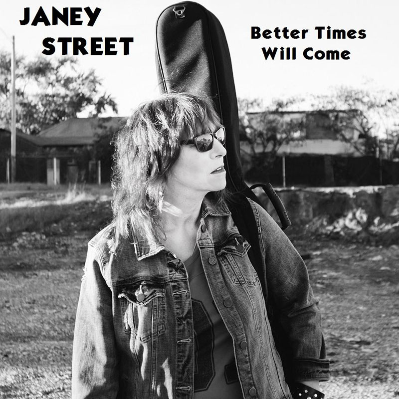 Better Times Will Come by Janis Ian - Performed by Janey Street