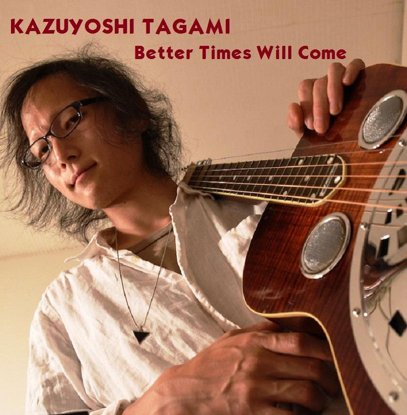 Better Times Will Come by Janis Ian - Performed by Kazuyoshi Tagami