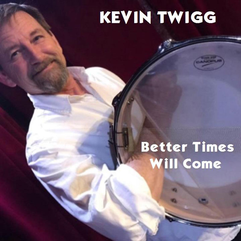 Better Times Will Come by Janis Ian - Performed by Kevin Twigg