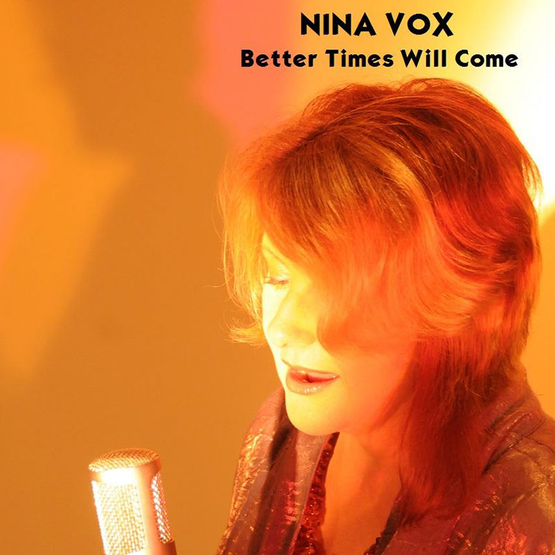 Better Times Will Come by Janis Ian Performed by Nina Vox