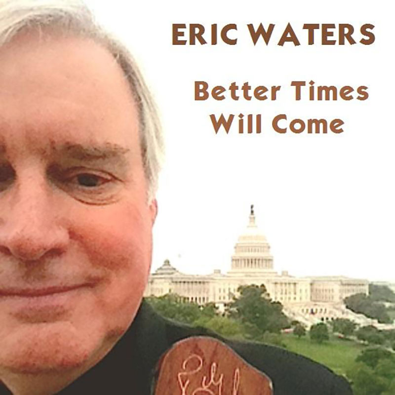 Better Times Will Come by Janis Ian Performed by Eric Waters