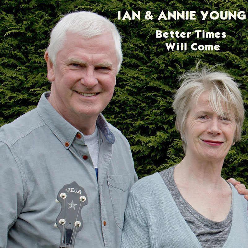 Better Times Will Come by Janis Ian - Performed by Ian & Annie Young