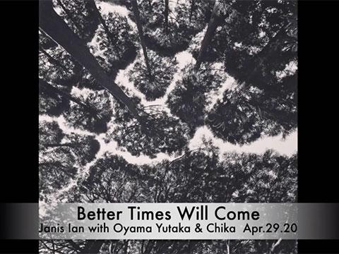 Better Times Will Come by Janis Ian - video by Oyama Yutaka & Chika