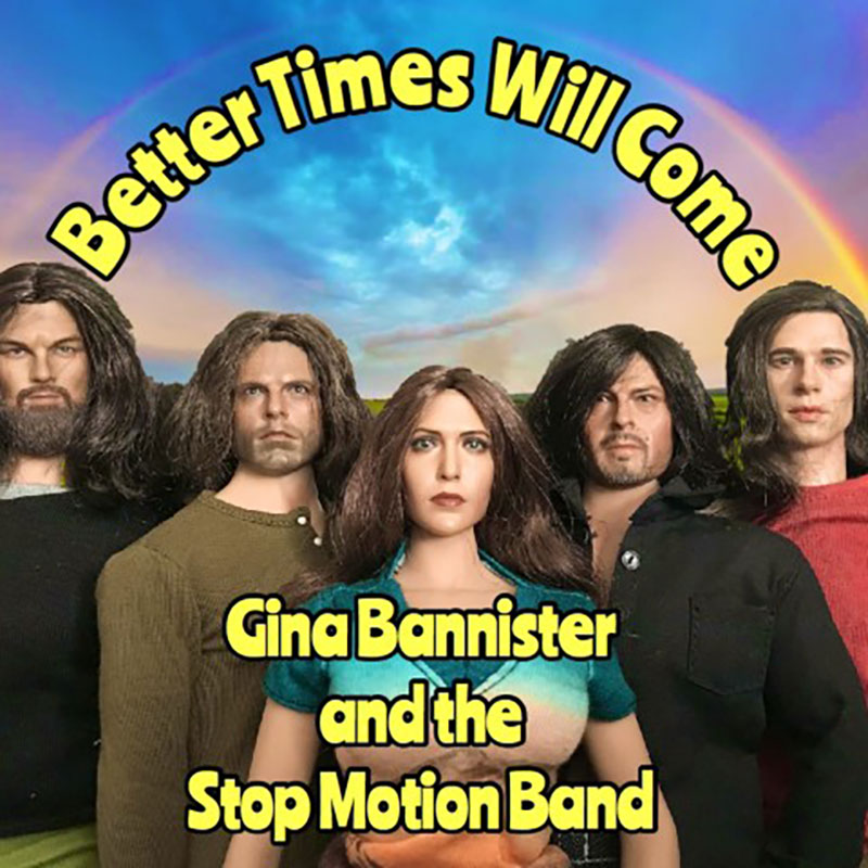 Better Times Will Come by Janis Ian Performed by Gina Bannister and the Stop Motion Band