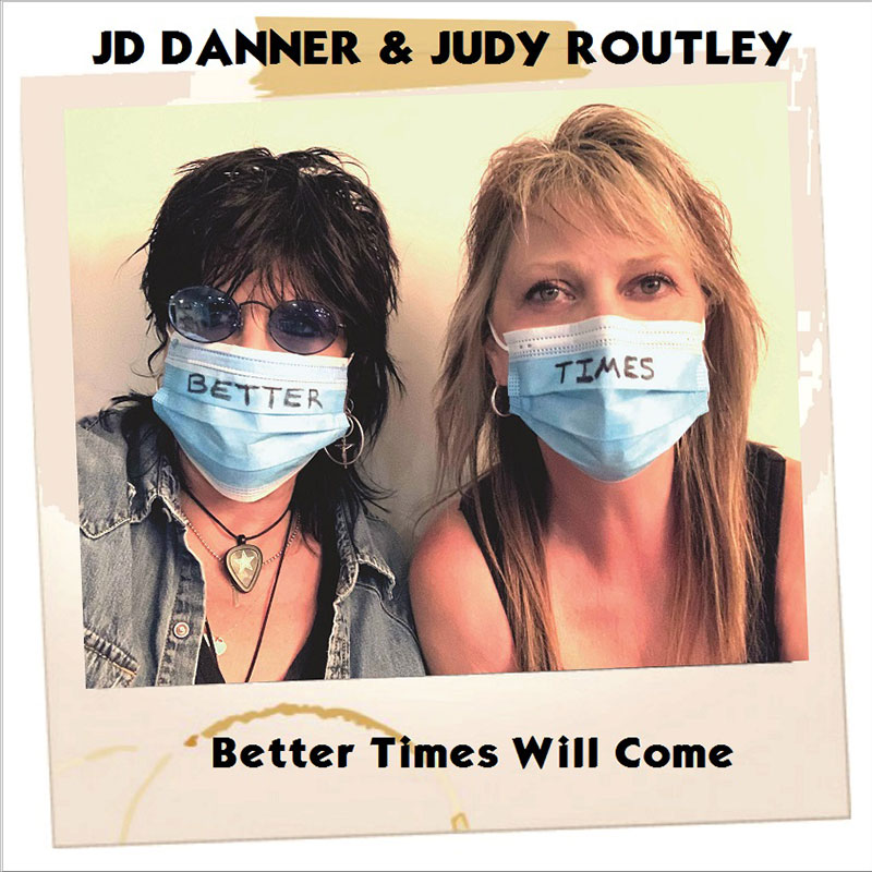 Better Times Will Come by Janis Ian Performed by JD Danner & Judy Routley