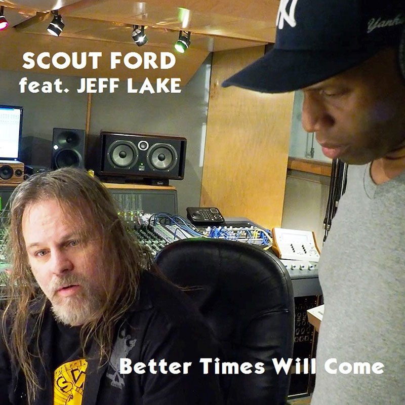 Better Times Will Come by Janis Ian Performed by Scout Ford feat. Jeff Lake